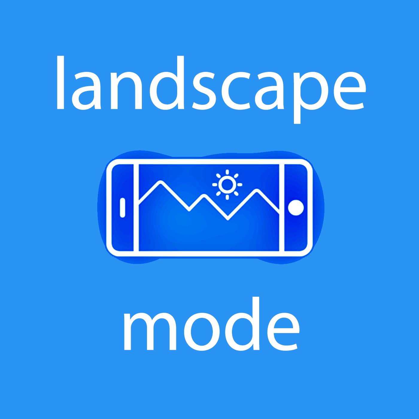 landscape mode
